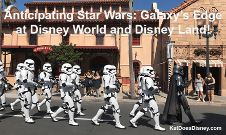 Anticipating Star Wars: Galaxy's Edge at Disney World and Disneyland!