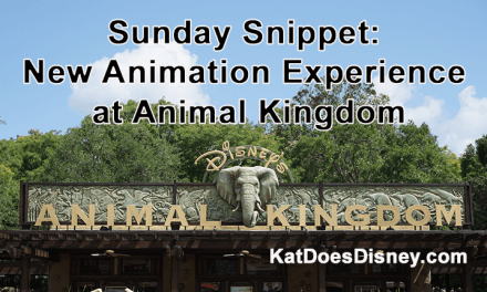 Sunday Snippet: New Animation Experience at Animal Kingdom