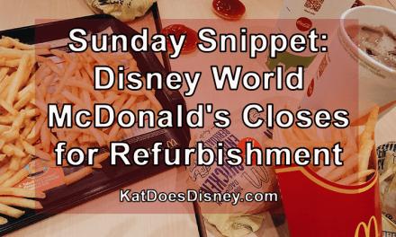 Sunday Snippet: Disney World McDonald's Closes for Refurbishment